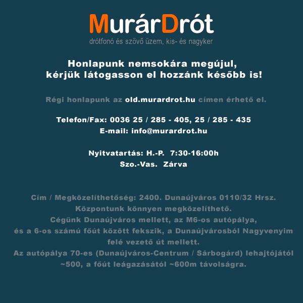 MurárDrót - Drótfonó- és szövő üzem